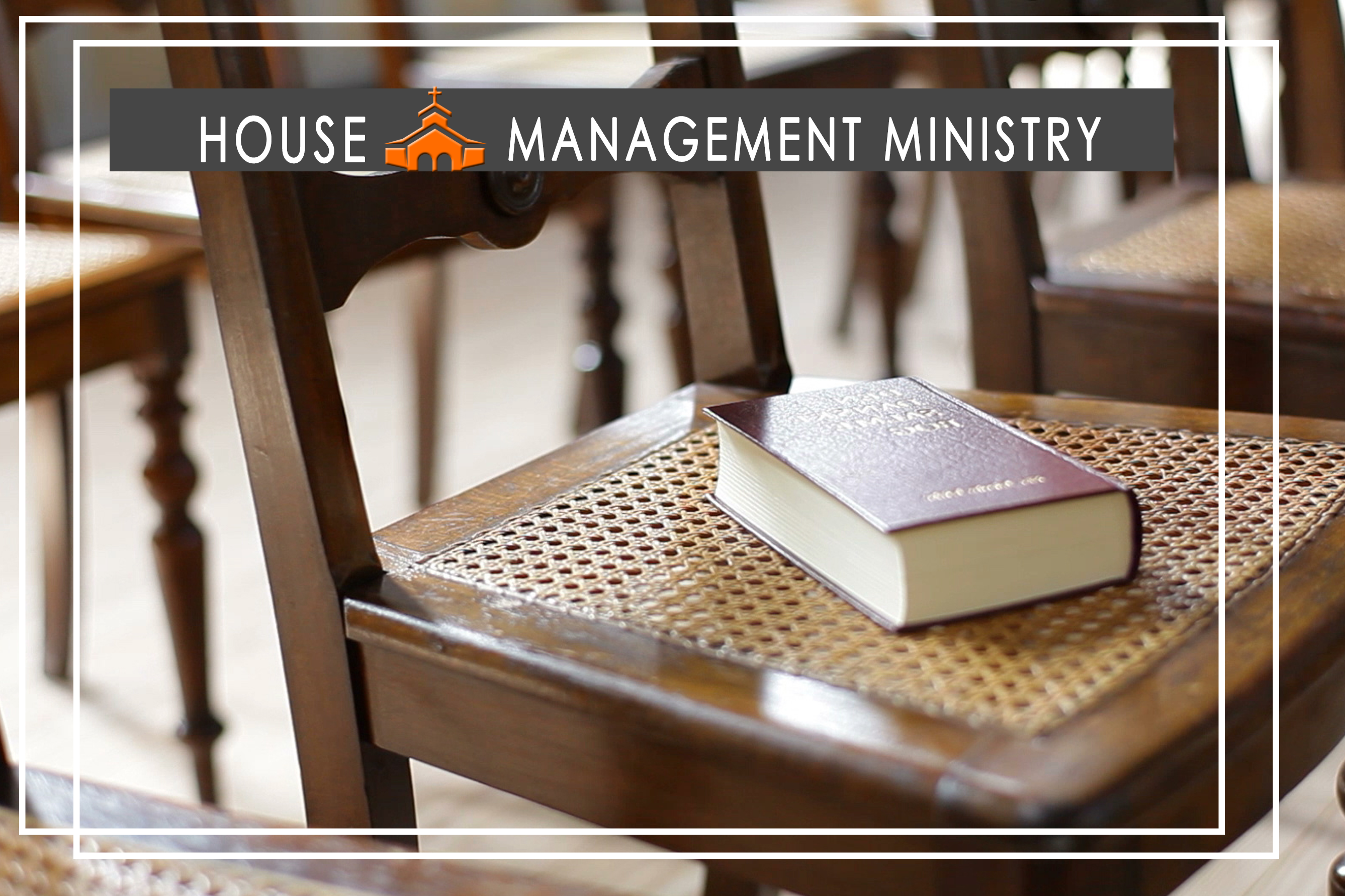 HOUSE MANAGEMENT MINISTRY