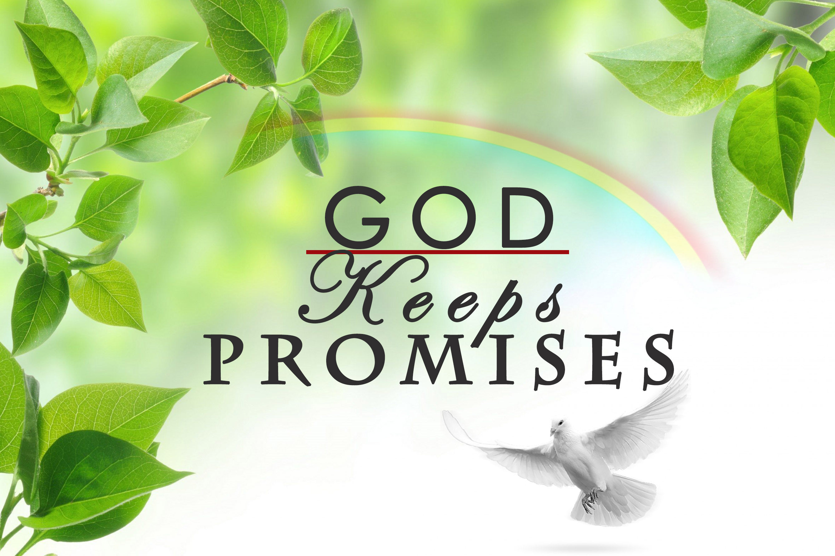 GOD KEEPS PROMISES