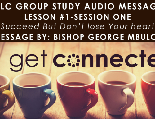 CLC GROUP STUDY NOTES LESSON #1 SESSION ONE – PLUS AUDIO TRACK